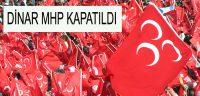 Meral Akşener'e Destek Veren MHP Dinar İlçe Teşkilatı Kapatıldı