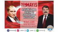 Belediye Başkanımız Nihat Sarı'dan 19 Mayıs Kutlama Mesajı