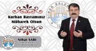 Belediye Başkanımız Nihat Sarı'dan Kurban Bayramı mesajı