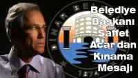 Belediye Başkanı Saffet Acar'dan Kınama Mesajı