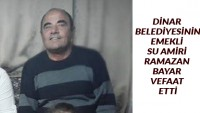 Belediye Eski Su Amiri Ramazan Bayar Vefat Etti
