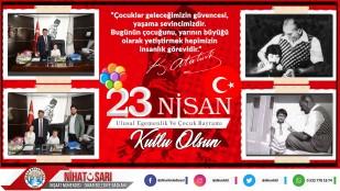Belediye Başkanımız Nihat Sarı'dan 23 Nisan Mesajı