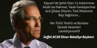 Dinar Belediye Başkanı Saffet Acar Terör örgütlerini Lanetledi